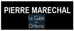 La Guilde des Orfèvres Pierre Maréchal
